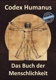 Codex Humanus – Das Buch der Menschlichkeit - preis – kaufen – Deutschland