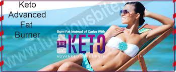 Keto Advanced Fat Burner - zum Abnehmen - Bewertung - inhaltsstoffe - anwendung
